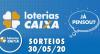 Loterias Caixa: Mega-Sena, Quina, Dia de Sorte e mais 30/05/2020