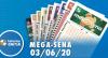 Resultado da Mega-Sena - Concurso nº 2267 - 03/06/2020