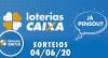 Loterias Caixa:  Quina, Dupla Sena, Dia de sorte e mais 04/06/2020