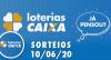 Loterias Caixa: Mega-Sena, Quina e Lotofácil 10/06/2020