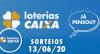 Loterias Caixa: Mega-Sena, Quina, Dia de Sorte e mais 13/06/2020