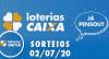 Loterias Caixa: Quina, Dia de Sorte, Dupla Sena e mais: 02/07/2020