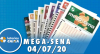 Resultado da Mega-Sena - Concurso nº 2276 - 04/07/2020