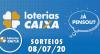 Loterias Caixa: Mega-Sena, Quina e Lotofácil  08/07/2020