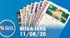 Resultado da Mega-Sena - Concurso nº 2288 - 11/08/2020