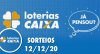 Loterias Caixa: Mega-Sena, Quina e Lotofácil 12/12/2020