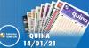Resultado da Quina - Concurso nº 5466 - 14/01/2021