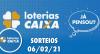 Loterias Caixa: Mega-Sena, Quina, Lotofácil e mais 06/02/2021