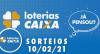 Loterias CAIXA: Mega Sena, Quina e Lotofácil 10/02/2021