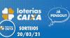 Loterias CAIXA: Mega-Sena, Quina, Lotofácil e mais 20/03/2021