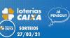 Loterias CAIXA: Mega-Sena, Quina, Lotofácil e mais 27/03/2021