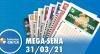 Resultado da Mega Sena - Concurso nº 2357 - 31/03/2021