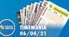Resultado da Timemania - Concurso nº 1622 - 06/04/2021