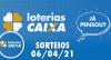 Loterias Caixa: Mega Sena, Quina, Lotofácil e mais 06/04/2021