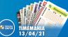 Resultado da Timemania - Concurso nº 1625 - 13/04/2021