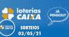 Loterias CAIXA: Quina e Lotofácil - 03/05/2021