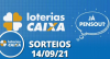 Loterias Caixa: Quina, Lotofácil e mais 14/09/2021