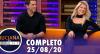 Luciana By Night: Karina Bacchi e Amaury Nunes (25/08/20) | Completo