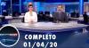 Assista à íntegra do RedeTV News de 01 de abril de 2020