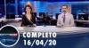 Assista à íntegra do RedeTV News de 16 de abril de 2020