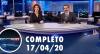 Assista à íntegra do RedeTV News de 17 de abril de 2020
