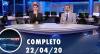 Assista à íntegra do RedeTV News de 22 de abril de 2020