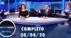 Assista à íntegra do RedeTV News de 30 de abril de 2020