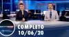 Assista à íntegra do RedeTV News de 10 de junho de 2020