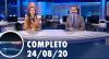 Assista à íntegra do RedeTV News de 24 de agosto de 2020