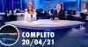 Assista à íntegra do RedeTV News de 20 de abril de 2021
