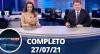 Assista à íntegra do RedeTV News de 27 de julho de 2021