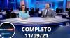 Assista à íntegra do RedeTV News de 11 de setembro de 2021