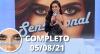 Sensacional (05/08/21) | Completo