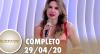 SuperPop aborda a quarentena dos famosos (29/04/2020) | Completo