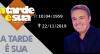 A Tarde é Sua (25/11/19) | Completo