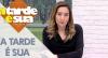 A Tarde é Sua (29/11/19) | Completo