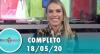 Tricotando (18/05/2020) | Completo