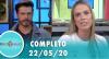 Tricotando (22/05/2020) | Completo