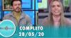 Tricotando (28/05/2020) | Completo