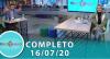 Tricotando (16/07/2020) | Completo