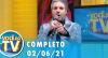 Você na TV (Reapresentação do dia 02/06/21) | Completo