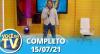 Você na TV (15/07/21) | Completo