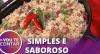 Aprenda a fazer receita de arroz carreteiro de forma fácil!
