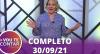 Vou Te Contar (30/09/2021) | Completo