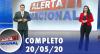 Alerta Nacional (20/05/20)   Completo