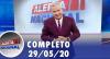 Alerta Nacional (29/05/20)   Completo
