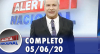 Alerta Nacional (05/06/20) | Completo