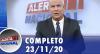 Alerta Nacional (23/11/20) | Completo