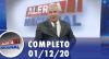 Alerta Nacional (01/12/20) | Completo