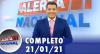 Alerta Nacional (21/01/21) | Completo